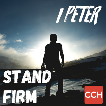 1 Peter:  Stand Fast