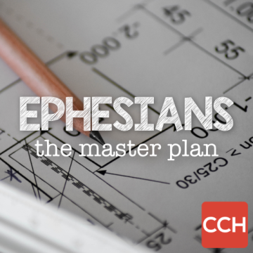 Ephesians - The Masterplan