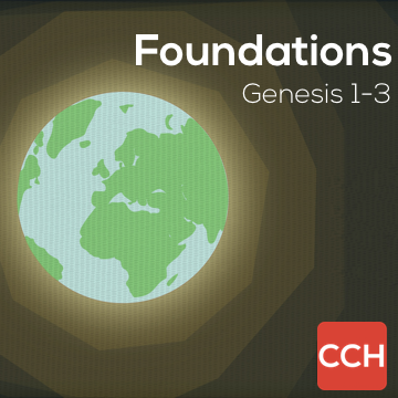 Genesis 1-3: Foundations